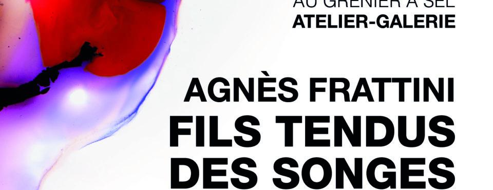Fils tendus des songes d'Agnès Frattini